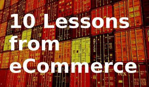 10 Lessons from my first eCommerce Venture