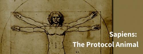 Sapiens: The Protocol Animal